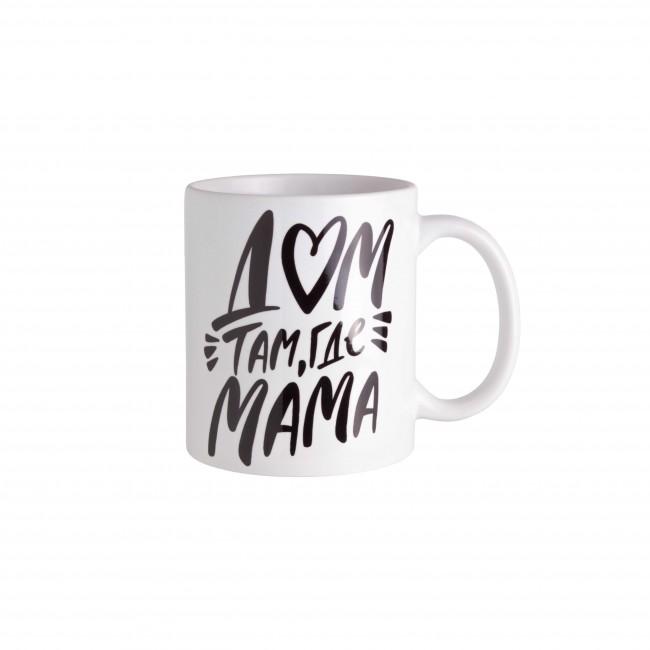 """Чашка """"Дом там, где мама"""""""